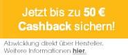 Jetzt bis zu 50 Euro Cashback sichern